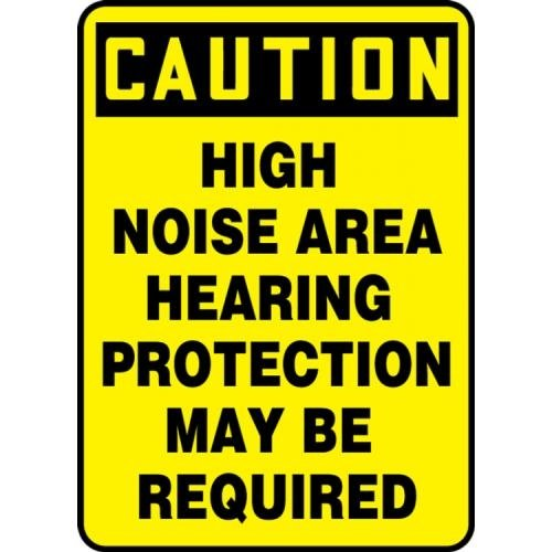 Vinyl Sign-Caution Hearing Protection Required In This Area